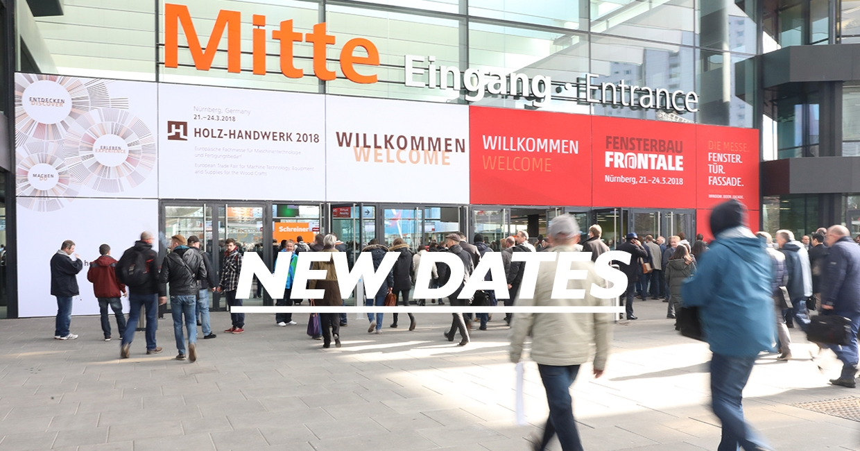 New dates for Holz-Handwerk and Fensterbau Frontale